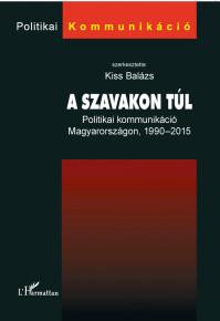 Könyvbemutató: Kiss Balázs (szerk.) A szavakon túl