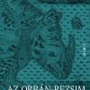 Új kötet: Az Orbán-rezsim. A plebiszciter vezérdemokrácia elmélete és gyakorlata