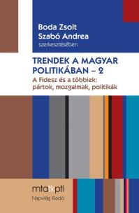 Megjelent  a Trendek a magyar politikában 2.