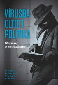 Sajtjóvisszhang: Kollégáink Vírusba oltott politika című kötetünkről beszéltek a 444.hu-nak